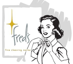Click Here To Learn More about Fred's Fine Cleaning Center